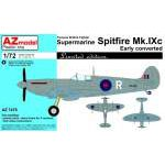 AZ Model 1:72 - SUPERMARINE SPITFIRE MK. IXC EARLY CONVERTED